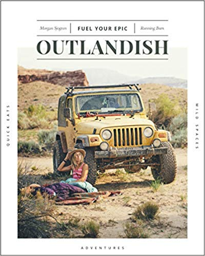 Outlandish: Fuel Your Epic by Morgan Sjogren The Running Bum